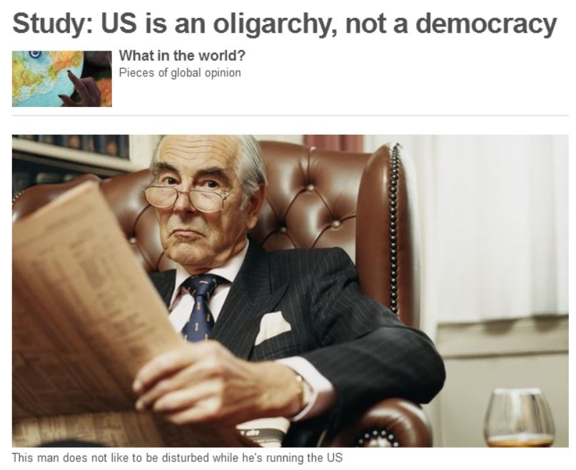 Remember that study saying America is an oligarchy? 3 ...